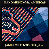 Piano Music of the Americas / James Miltenberger
