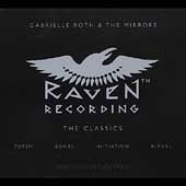 Gabrielle Roth: Raven: The Classics [Box]