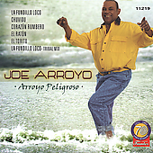 Joe Arroyo: Arroyo Peligroso