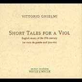 Short Tales for a Viol / Vittorio Ghielmi