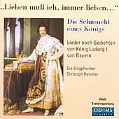 Songs for King Ludwig I of Bavaria / Die Singphoniker, et al