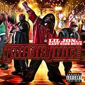 Lil Jon/Lil Jon & the East Side Boyz: Crunk Juice (Deluxe) [PA] [Limited]