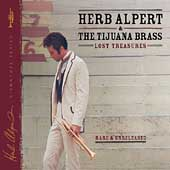 Herb Alpert/Herb Alpert & the Tijuana Brass: Lost Treasures [Digipak]