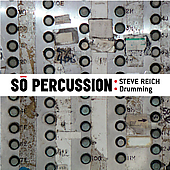 Reich: Drumming / So Percussion
