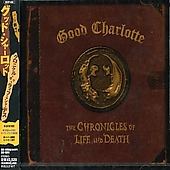 Good Charlotte: The Chronicles of Life and Death [Bonus Tracks]