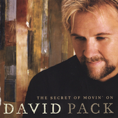 David Pack: The Secret of Movin' On