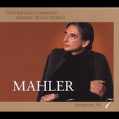 Mahler: Symphony no 7 / Tilson Thomas, San Francisco SO