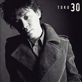 Toku: 30 (Thirty) *
