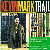 Kevin Mark Trail: Just Living