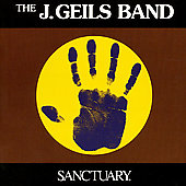 J. Geils Band: Sanctuary [Remaster]