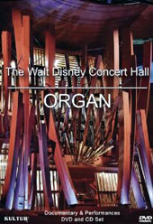 The Walt Disney Concert Hall Organ - Documentary & Performances [DVD/CD]