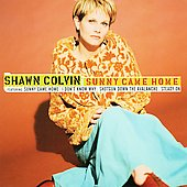 Shawn Colvin: Sunny Came Home [Compilation]