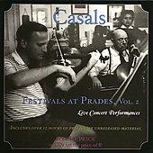 Casals Festivals at Prades Vol 2 - Live, 1953-62
