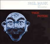 Paul Mark: Trick Fiction