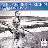 Scriabin: Preludes for Piano / Andrei Diev