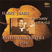 Harry James: Autumn Leaves 1954