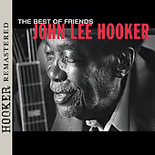 John Lee Hooker: The Best of Friends