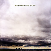 Matt Nathanson: Some Mad Hope