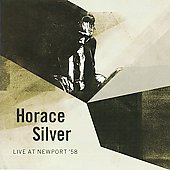 Horace Silver: Live at Newport '58