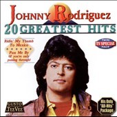 Johnny Rodriguez: 20 Greatest Hits