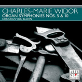 Widor: Organ Symphonies no 5 & 10 / Blohn