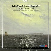 Mendelssohn: String Quintets Nos. 1 & 2 / Mannheimer Streichquartett