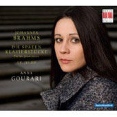 Brahms: The late piano pieces / Anna Gourari