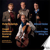 Mikael Beier plays Flute Quartets - Mozart, Faur&eacute;, Crussel, etc / Beier, Oland, et al