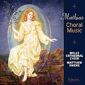 Mathias: Choral Music / Owens, Wells Cathedral Choir