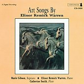 Art Songs by Elinor Remick Warren / Gibson, Warren, Smith