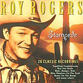 Roy Rogers (Country): Stampede