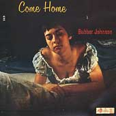 Bubber Johnson: Come Home