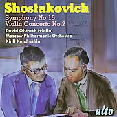 Shostakovich: Violin Concerto 2; Symphony 15