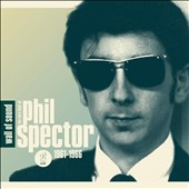 Various Artists: Wall of Sound: The Very Best of Phil Spector, 1961-1966