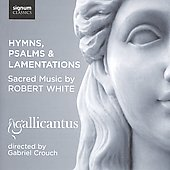 Robert White: Hymns Psalms & Lamentations - Sacred Music