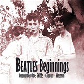 Various Artists: Beatles Beginnings, Vol. 1: Quarrymen - Skiffle - Country - Western