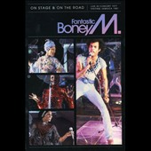 Boney M.: Fantastic Boney M.: On Stage & On the Road