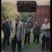 Joe Mullins/The Radio Ramblers: Hymns From The Hills *