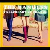 Bangles: Sweetheart of the Sun [Digipak]