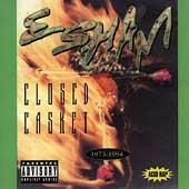 Esham: Closed Casket [PA]