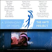 Symphony Of Hope: The Haiti Project