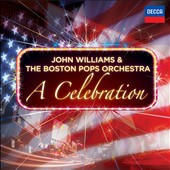 John Williams (Film Composer)/Boston Pops Orchestra: A Celebration