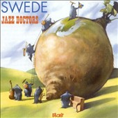 Jazz Doctors: Swede