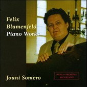 Felix Blumenfeld: Piano Works / Jouni Somero, piano