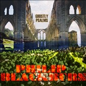 Philip Blackburn: Ghostly Psalms [Digipak]
