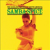Various Artists: Samba Spice: Sizzling Sounds