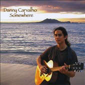 Danny Carvalho: Somewhere