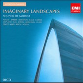 Imaginary Landscapes: Sounds of America - works by Adams, Barber, Carter, Cage, Ives, Glass et al.  [20 CDs]