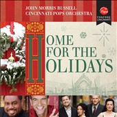 Cincinnati Pops Orchestra/John Morris Russell (Conductor): Home for the Holidays *
