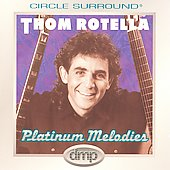 Thom Rotella: Platinum Melodies